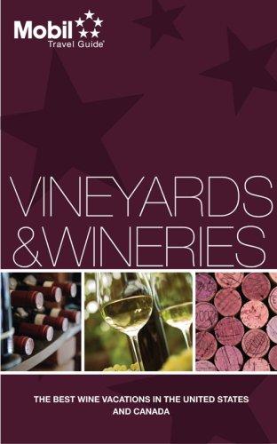 Mobil Travel Guide Vineyards & Wineries