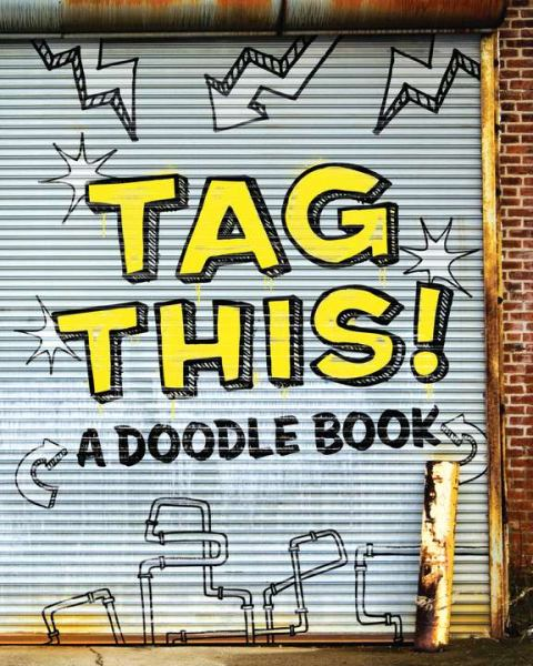 Tag This! A Doodle Book