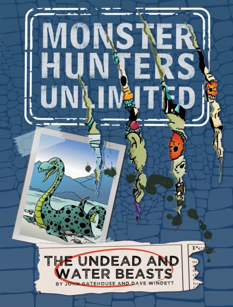 The Undead and Water Beasts Bk. #1 (Monster Hunters Unlimited)