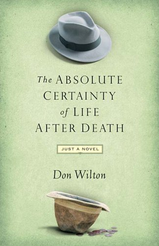 The Absolute Certainty of Life After Death