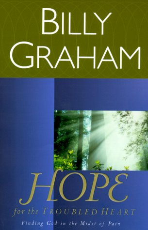 Hope for the Troubled Heart: Finding God in the Midst of Pian