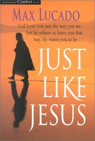 Just Like Jesus (Large Print)