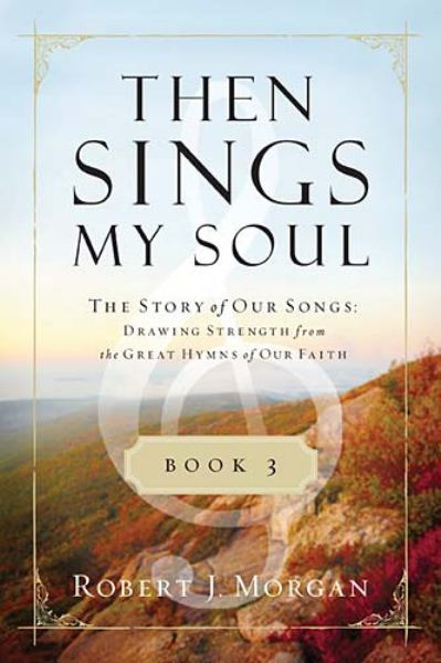 Then Sings My Soul (Book 3)