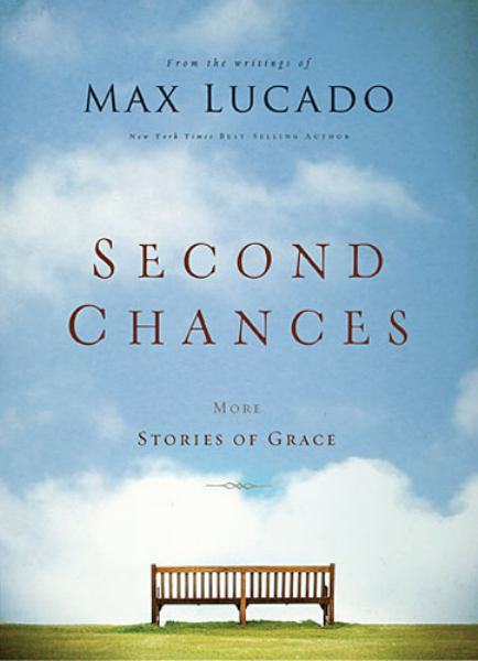 Second Chances: More Stories of Grace