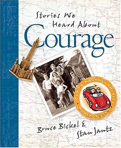 Stories We Heard About Courage