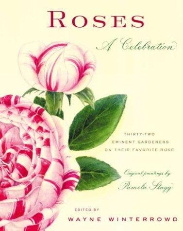 Roses: A Celebration