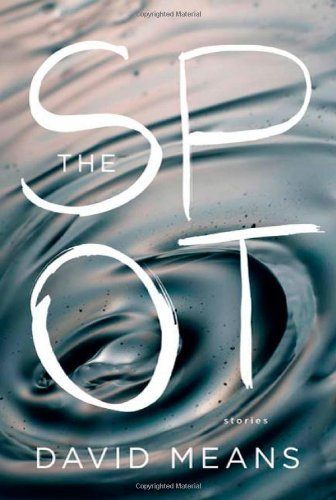 The Spot: Stories