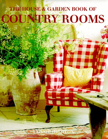The House & Garden Book of Country Rooms