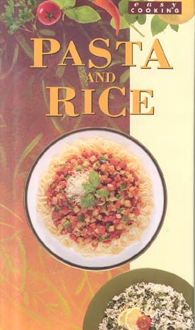 Pasta and Rice Cookbook (Easy Cooking)