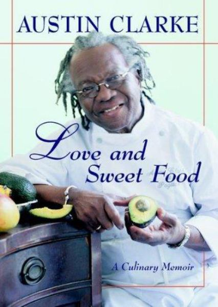 Love and Sweet Food: A Culinary Memoir