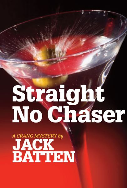 Straight No Chaser (Crang Mysteries)
