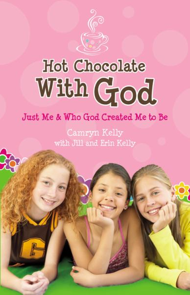 Hot Chocolate with God: Just Me and Who God Created Me to Be