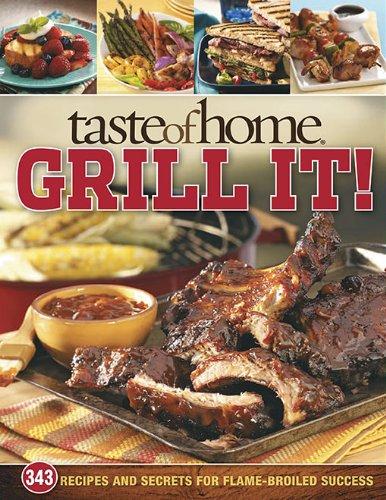 Grill It! (Taste of Home)
