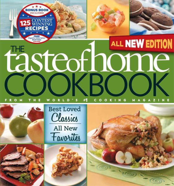 The Tast of Home Cookbook (All New Edition)