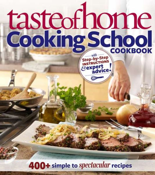 Cooking School Cookbook (Taste of Home)