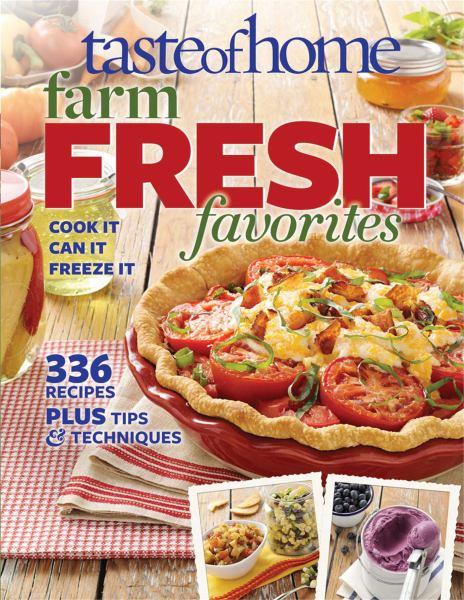 Farm Fresh Favorites (Taste of Home)