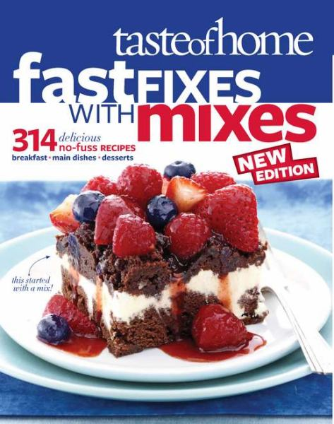Fast Fixes with Mixes (Taste of Home)
