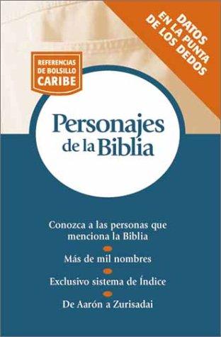 Personajes de la Biblia (Referencias de Bolsillo Caribe)