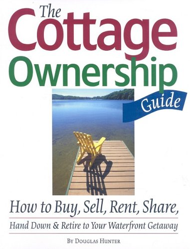 The Cottage Ownership Guide