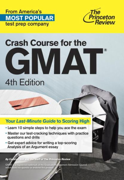 Crash Course for the GMAT (4th Edition)