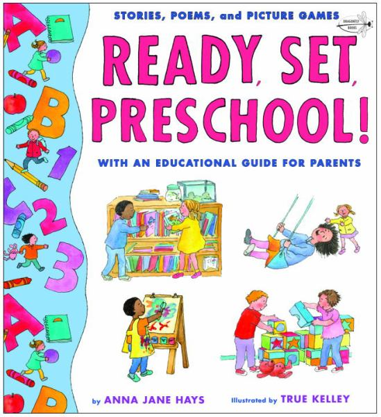 Ready, Set Preschool! Stories, Poems, and Picture Games