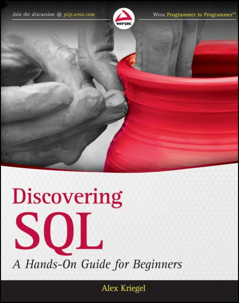 Discovering SQL: A Hands-On Guide for Beginners (Wrox Programmer to Programmer)