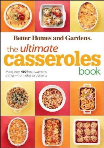 The Ultimate Casseroles Book (Better Homes & Gardens)
