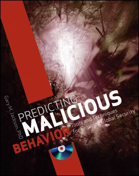 Predicting Malicious Behavior