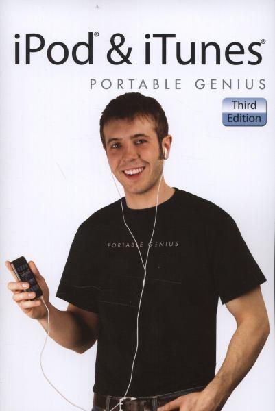 iPod & iTunes Portable Genius (3rd Edition)