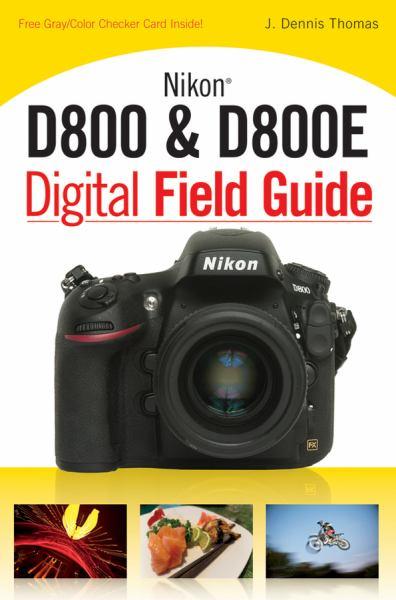 D800 & D800E Digital Field Guide