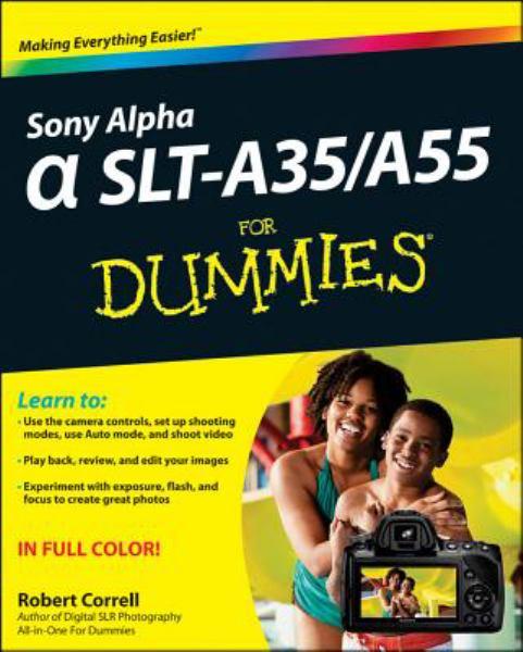 Sony Alpha SLT-A35 - A55 for Dummies