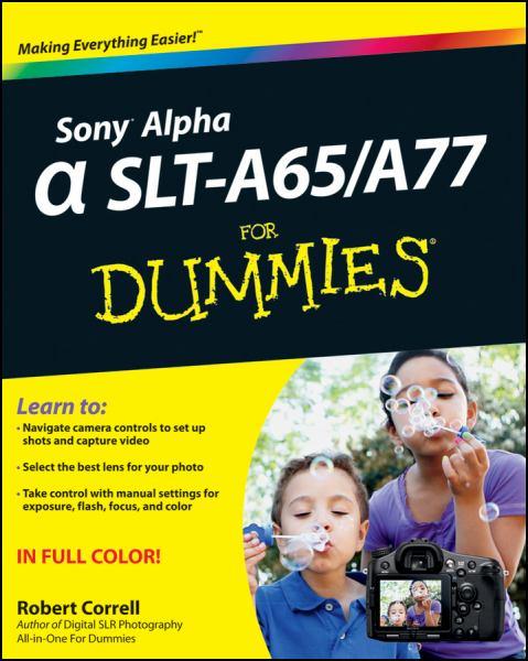 Sony Alpha Slt-A65-A77 for Dummies