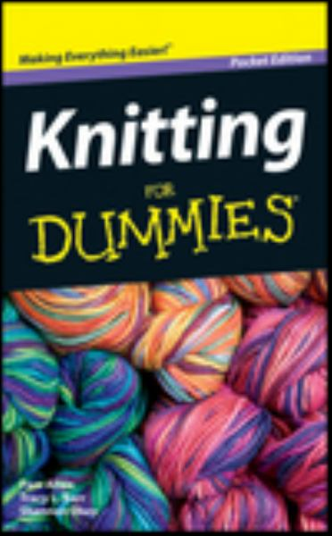 Knitting For Dummies (Pocket Edition)