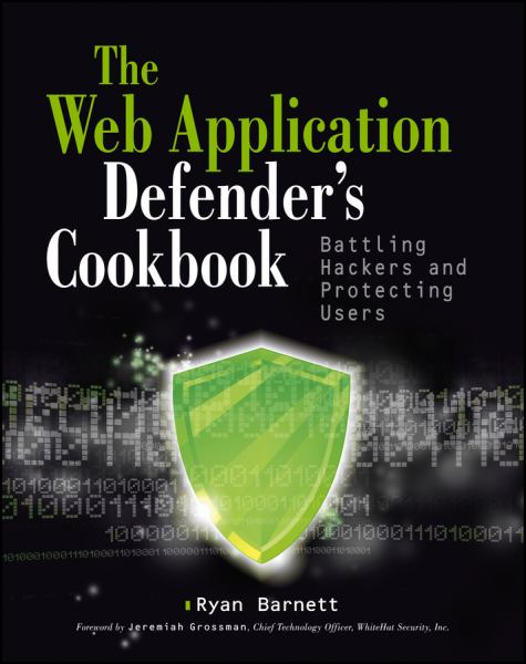 The Web Application Defender's Cookbook