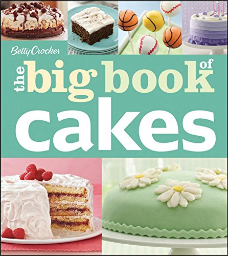 The Big Book of Cakes (Betty Crocker)