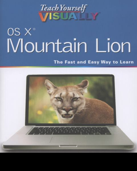 OS X Mountain Lion (Teach Yourself Visually)