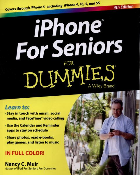 iPhone for Seniors for Dummies (4th Edition)