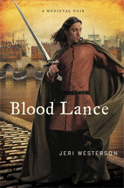 Blood Lance: A Crispin Guest Medieval Noir