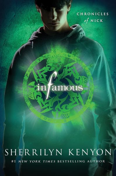 Infamous (Chronicles of Nick, Book 3)