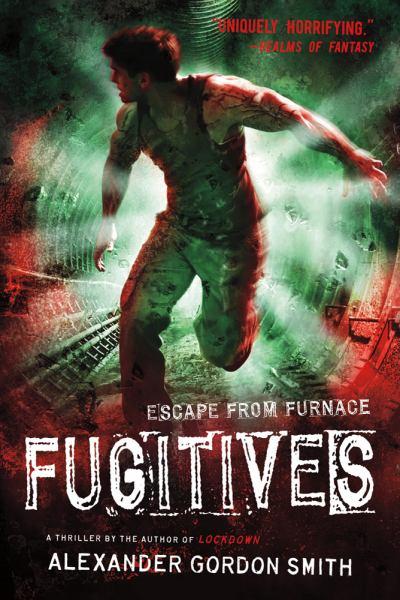 Fugitives (Escape From Furnace Bk. 4)