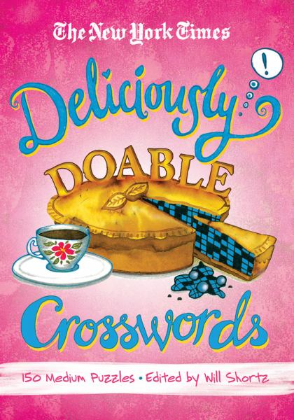 Deliciously Doable Crosswords (The New York Times)