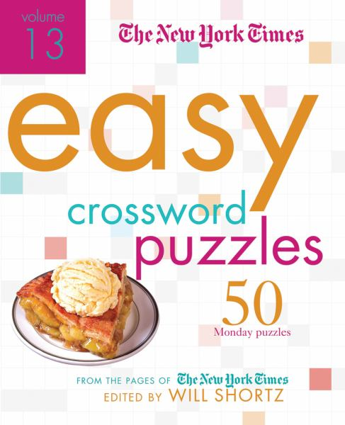 The New York Times Easy Crossword Puzzles (Volume 13)