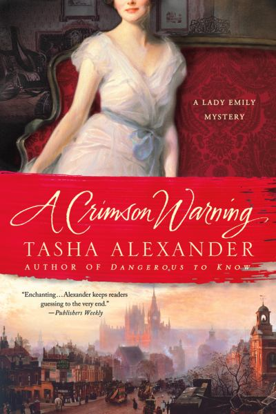A Crimson Warning (lady Emily Mysteries)