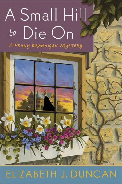 A Small Hill to Die On (Penny Brannigan Mysteries)