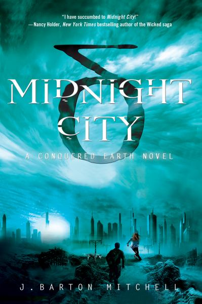 Midnight City (Conquered Earth, Bk. 1)