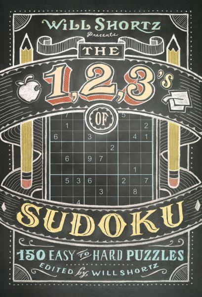 Will Shortz Presents the 1, 2, 3s of Sudoku