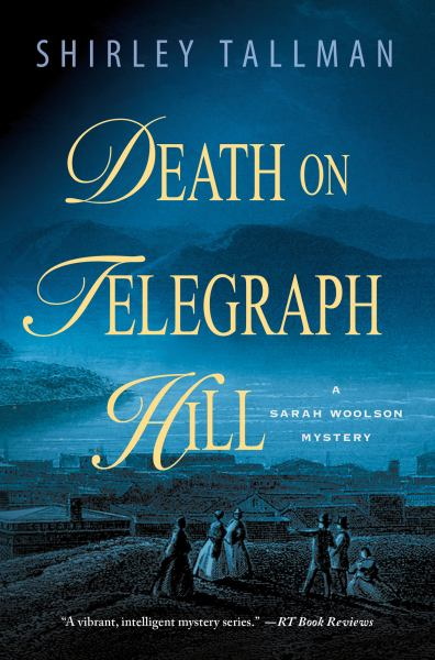 Death on Telegraph Hill (Sarah Woolson Mysteries)