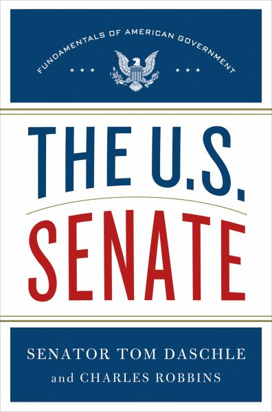 The U. S. Senate (Fundamentals of American Government)