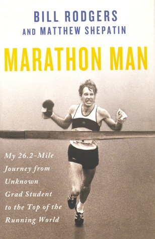 Marathon Man: My 26.2 -Mile Journey from Unknown Grad Student to the Top of the Running World