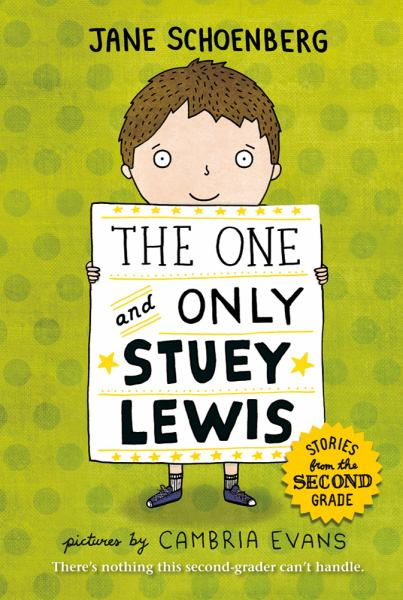 The One and Only Stuey Lewis (Stories from the Second Grade)